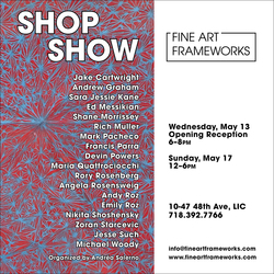 Shop Show, Opening May 13, 6-8